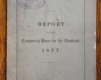 1877 Report for the Temporary home for the Destitute Cleveland Ohio