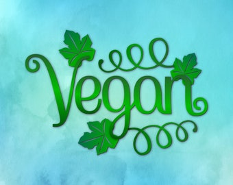 Vegan SVG Word Vegan Word Svg DXF EPS png jpg pdf cut files for Cricut