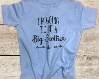 I'm Going to be a Big Brother boho surprise baby pregnancy - Baby bodysuit or Toddler Shirt or Youth Shirt - cute birthday baby shower gift