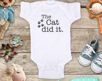 The cat did it. funny cute Baby bodysuit or Toddler Shirt or Youth Shirt - cute baby shower gift