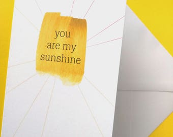 You Are My Sunshine Watercolour Card