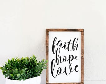 Faith hope love framed wood sign, wooden signs with sayings, wooden sign boards, modern farmhouse decor, love wall decor, wood sign for home
