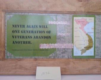 Vietnam Veterans, Never again will one generation of veterans abandon another. Map of Vietnam.