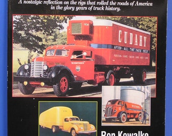 Trucking in America MOVING THE GOODS by Ron Kowalke 1995