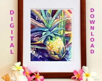 Pineapple Digital Art Prints 8x10 and 5x7 printable wall art E Komo Mai Welcome home decor Hawaiian quotes sayings downloadable print jpg