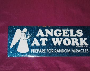 Angels At Work Prepare for Random Miracles Bumper Sticker