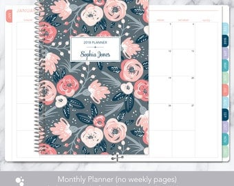 MONTHLY PLANNER notebook | 2018 2019 no weekly view | choose your start month | 12 month calendar monthly tabs | pink grey floral