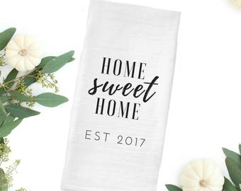 House Warming Gift, New Home Owner Gift, Home Sweet Home, New Home 2017, Farmhouse Tea Towel, Flour Sack Tea Towel, Farmhouse gift idea,