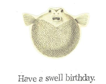 Have A Swell Birthday Pufferfish Card | Funny Blowfish Marine Biology Fishing Weird Oddities Humor Nerdy Pun
