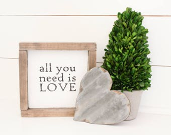 Rustic Hand Painted Wood Sign - All You Need Is Love