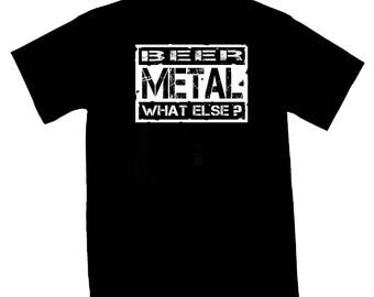 "BLACK SHIRT for man ""beer metal what else"""