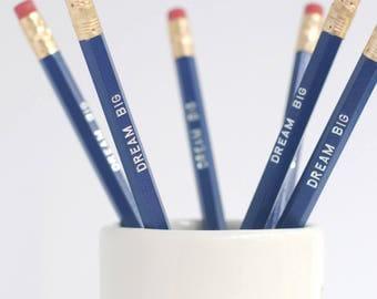 Inspirational Pencil Set / Set of 6 Dream Big Pencils / Back to School Pencils / Navy and Silver Encouraging Pencils / Student Gift Set