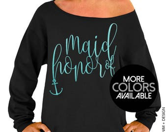 Nautical Maid of Honor Sweatshirt. Nautical Beach Wedding. Black Slouchy Oversized Sweatshirt. White. Gold. Rose Gold. Aqua Ink Options