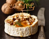 Eat Me - Wire Cheese Marker - Rustic Cheese Marker - Wine and Cheese - Gold - Copper - Rose Gold - Cheese Pick - Cheese Board - Cheese Tag
