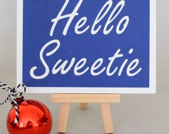 Handmade Greeting Card - Cut out Lettering - Hello Sweetie - Blank inside - Dr Who, River Song Inspired- Birthday, Thank You, Anniversary
