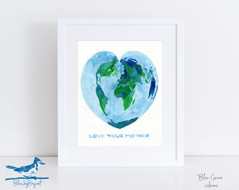 Love Your Mother Earth - Mother's Day Gift - World Map Watercolor Art - Heart Map of the World - Personalized Birthday Gift for Mom New Mom