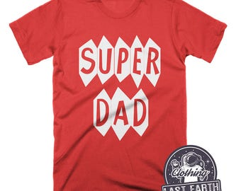 Superhero Dad Shirt Funny Tshirts First Fathers Day Gift Worlds Greatest Dad Gifts For Dad Funny Dad Gift Super Dad Shirt Funny Shirts
