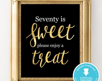 Black and Gold 70th Birthday sign - seventieth Birthday - Party decor  - Food sign - Black and Gold Birthday Party - Instant Download