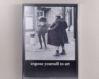 """Vintage Mike Ryerson """"Expose Yourself to Art"""" Poster"""