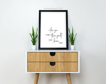 Digital Print | A3 | I Love You More Than You'll Ever Know | Gold or Black | Printable | Nursery Print