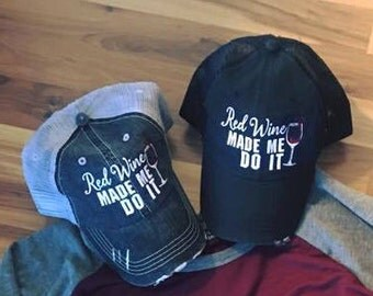 Hats  { Red wine made me do it } 2.98 US ship, 10 worldwide ship.