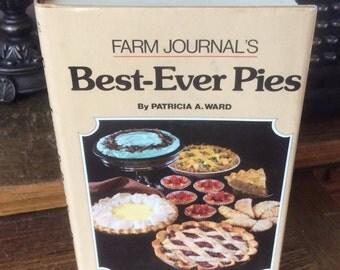 Hot Summer Sale Farm Journals Best Ever Pies by Patricia Ward, 400 best ever dessert main dish pies, 1981 vintage Farm Journals pies, Tennes