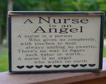 A Nurse is an Angel - Nursing - Home Decor - Rustic Sign - Graduation Gift