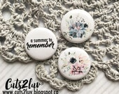 "3 buttons 1 ""A summer to remember"