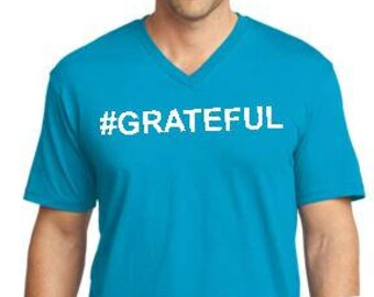 Men's, S-3XL,  turquoise, V neck, #GRATEFUL tee, Recovery tee, 12 step tee, inspirational tee, yoga, positive vibes, urban wear street wear