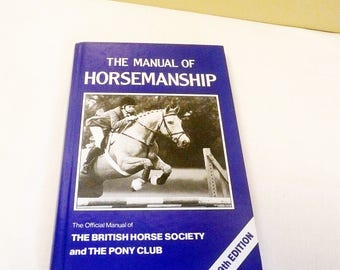 Vintage The Manual of Horsemanship, 9th Edition, copyright 1992