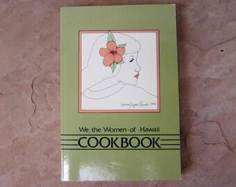 We the Women of Hawaii Cookbook, Hawaiian Cook Book, 1986 Vintage Cookbook