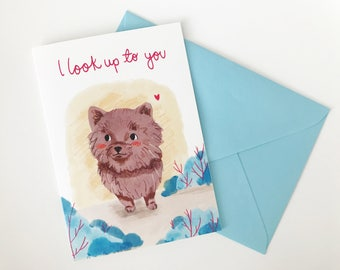 I look up to you card