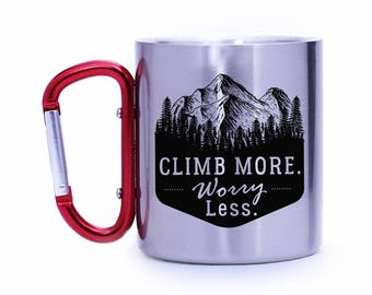 Mountain climber gift,rock climber gift,Climb more worry less,Outdoor lover gift,Camping gear,Carabiner mug,Gift for him,Gift for her_CCM105