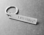 I Am Enough Keychain, Gift for Mom, Gift for Teen, Self Confidence, Cheer Up Gift, Motivational Gift, Stocking Stuffers, Gift Under 15