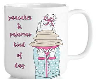 Pancakes and Pajamas Mug