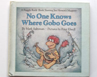 """Vintage Fraggle Rock Book 1984, """"No One Knows Where Gobo Goes"""", Good Condition, Fraggle Rock Book Starring Jim Henson's Muppets"""