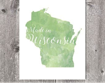 Made In Wisconsin Watercolor Print, 5x7 8x10, Green