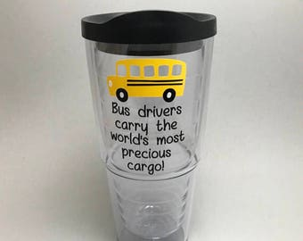 Bus drivers carry the world's most precious cargo -  24 oz Double Wall Tumbler  - Travel Tumbler - bus driver gift