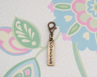 Bronze Forever Clip On Bracelet Charm/Purse Charm/Zipper Pull Charm/Planner Charm/TN Accessory Charm - Ready to Ship