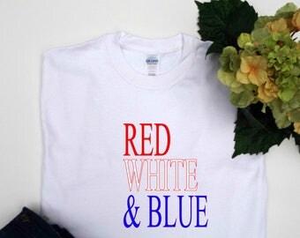 Red White Blue shirt, 4th of July shirt women, Patriotic shirt, 4th of July, July 4th shirt, Patriotic shirt women, Trendy tops, Trendy tees