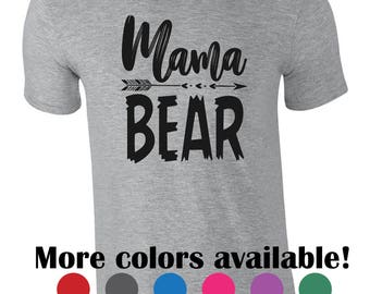 Funny mama bear tshirt.  Mother's day gift. Arrow design. Popular mama bear shirt. Funny mom shirt. Pregnancy announcement shirt. New mom