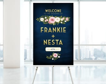 The FRANKIE . Welcome Wedding Ceremony Sign . Printed on Heavy Paper, Foam Board or Canvas . Gold Calligraphy & Navy Chalkboard Blush Roses