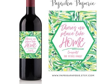 There's No Place Like Home, Personalized New Home Housewarming Gift Wine Label, Lilly Pulitzer inspired, Realtor Closing Gift, First Home