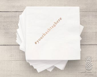 Wedding Hashtag Napkins | Bridal Napkins | Personalized Napkins | Monogram Napkins | Custom Foil Napkins | Engagement Party Napkins