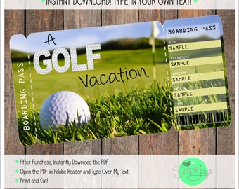 Printable Ticket for a Golf Vacation, Boarding Pass, Customizable Template, Digital File - You Fill and Print