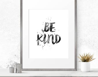 Be kind print, Typography poster, Be kind poster, Printable quote, Wall prints, Quote print, Be kind sign, Be kind printable, A3