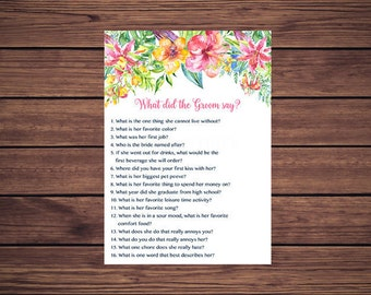 What did the Groom say, Tropical Floral What did he say about his bride Bridal Shower Summer Flowers Game Printable 202