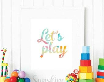 Let's Play, Playroom Print, Kids Playroom, Playroom Decor, Kids Decor, Kids Room, Nursery Print, Nursery Decor, Watercolor Print, Gift