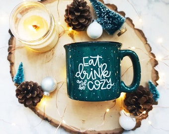 Eat Drink and Be Cozy / Autumn / Fall / Green Campfire Mug