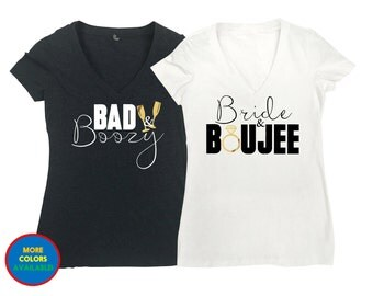 Bachelorette Party Shirts, Bride and Boujee, Bad and Boozy, Women's Vneck T Shirt,Bachelorette Shirt, Bachelorette Party Shirt, Bridal Party